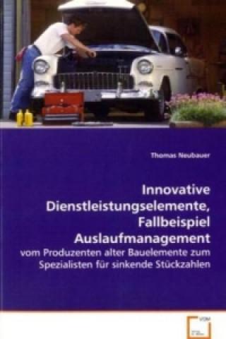 Innovative Dienstleistungselemente, Fallbeispiel Auslaufmanagement