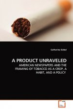 Product Unraveled
