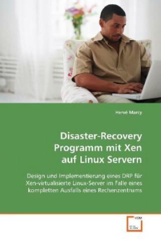 Disaster-Recovery Programm mit Xen auf Linux Servern