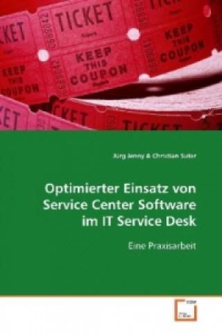 Optimierter Einsatz von Service Center Software im ITService Desk