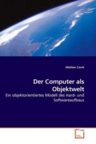 Der Computer als Objektwelt