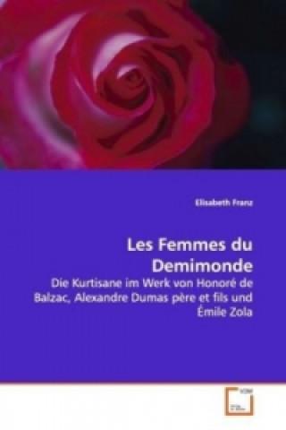 Les Femmes du  Demimonde