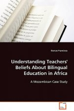 Understanding Teachers' Beliefs About Bilingual  Education in Africa