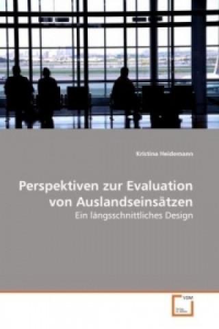 Perspektiven zur Evaluation von Auslandseinsätzen