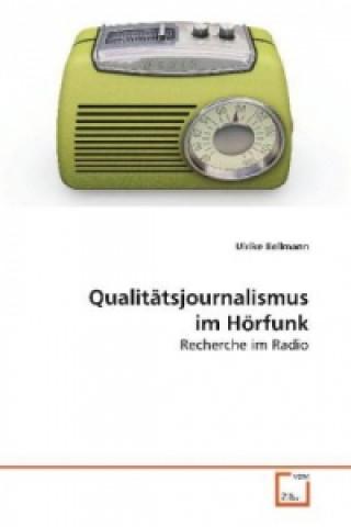 Qualitätsjournalismus im Hörfunk