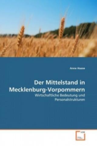 Der Mittelstand in Mecklenburg-Vorpommern