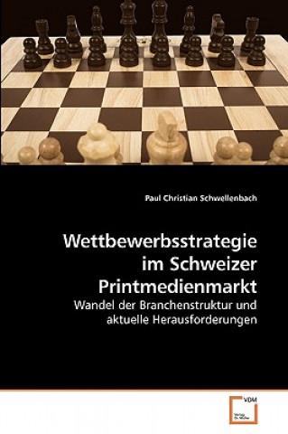Wettbewerbsstrategie Im Schweizer Printmedienmarkt