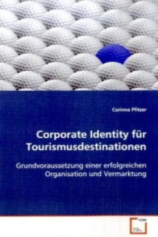 Corporate Identity für Tourismusdestinationen