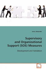 Supervisory and Organizational Support (SOS)  Measures