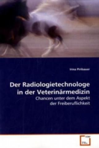 Der Radiologietechnologe in der Veterinärmedizin