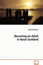 Becoming an Adult in Rural Scotland