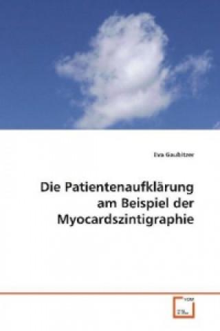 Die Patientenaufklärung am Beispiel der  Myocardszintigraphie