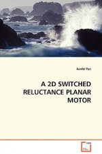2D Switched Reluctance Planar Motor