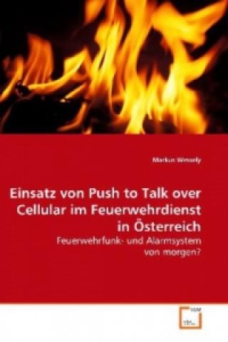 Einsatz von Push to Talk over Cellular im Feuerwehrdienst in Österreich