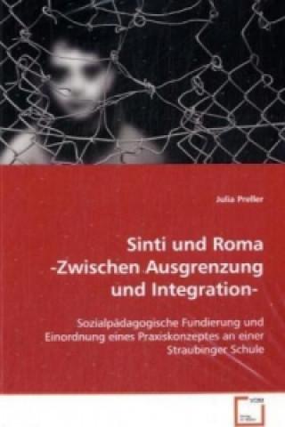 Sinti und Roma -Zwischen Ausgrenzung und Integration-