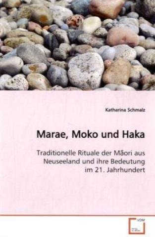 Marae, Moko und Haka