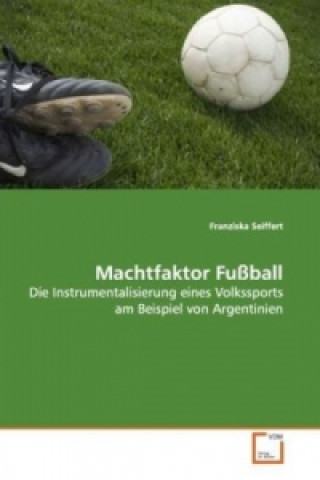 Machtfaktor Fußball