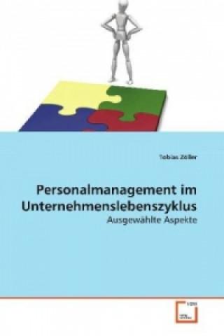 Personalmanagement im Unternehmenslebenszyklus