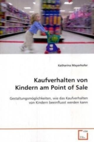 Kaufverhalten von Kindern am Point of Sale