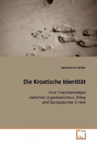 Die Kroatische Identität