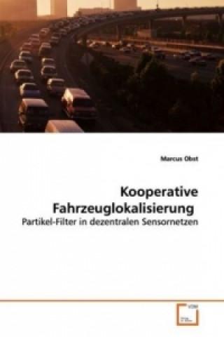 Kooperative Fahrzeuglokalisierung