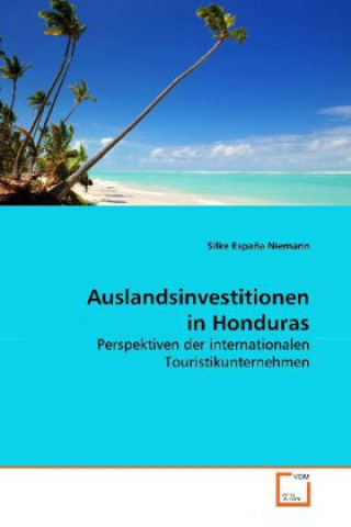Auslandsinvestitionen in Honduras