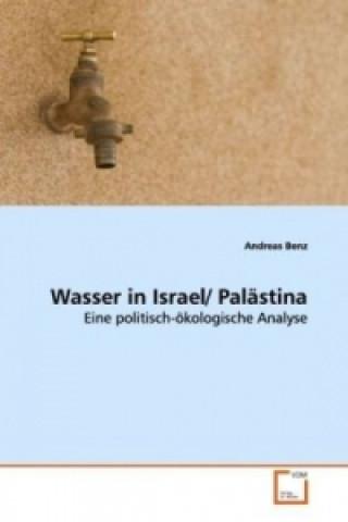 Wasser in Israel/ Palästina