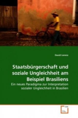Staatsbürgerschaft und soziale Ungleichheit am Beispiel Brasiliens