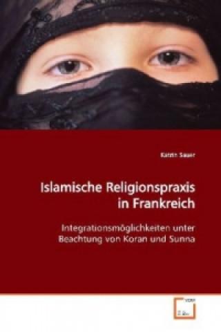 Islamische Religionspraxis in Frankreich