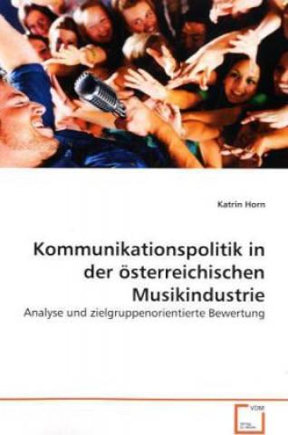 Kommunikationspolitik in der österreichischen Musikindustrie