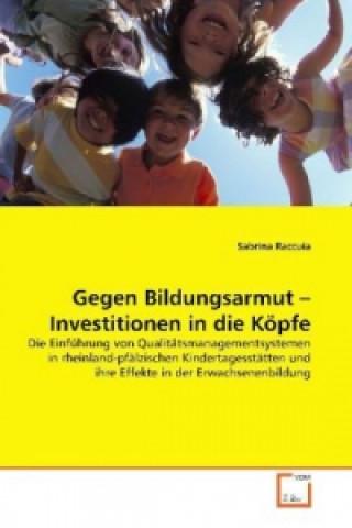 Gegen Bildungsarmut - Investitionen in die Köpfe