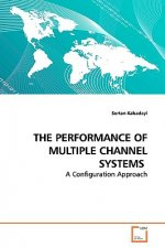 Performance of Multiple Channel Systems