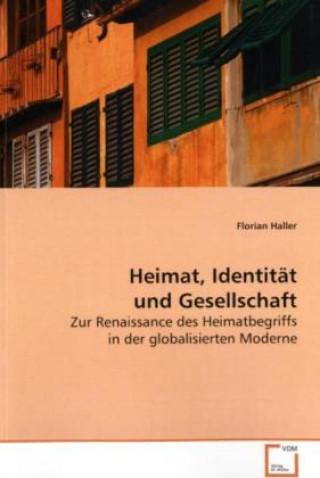 Heimat, Identität und Gesellschaft
