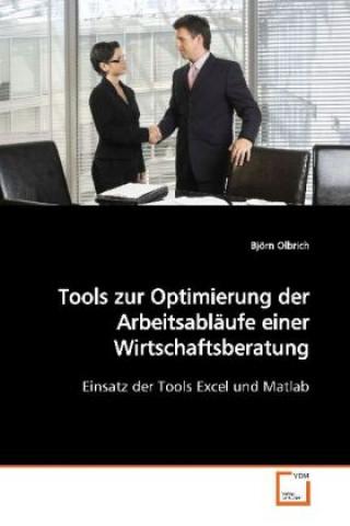 Tools zur Optimierung der Arbeitsabläufe einer  Wirtschaftsberatung