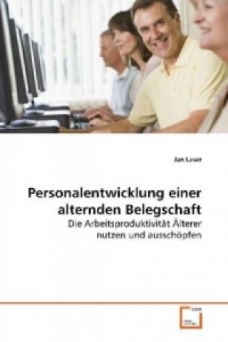 Personalentwicklung einer alternden Belegschaft