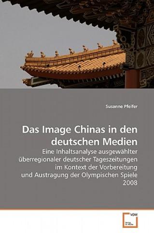 Image Chinas in Den Deutschen Medien