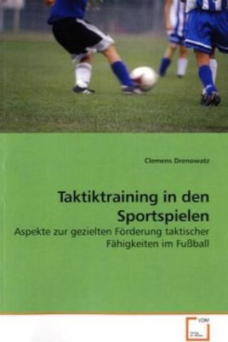 Taktiktraining in den Sportspielen