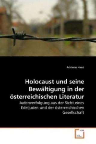 Holocaust und seine Bewältigung in der österreichischen Literatur