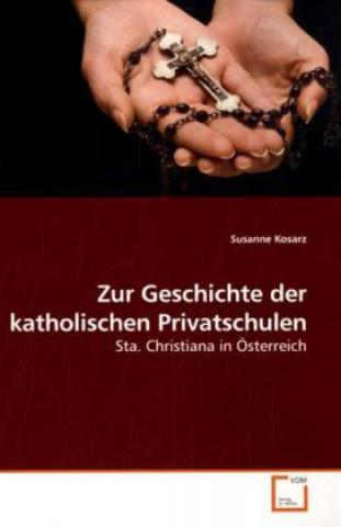 Zur Geschichte der katholischen Privatschulen