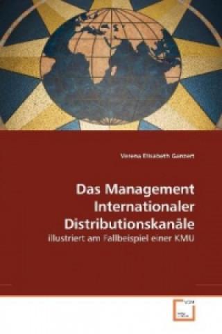 Das Management Internationaler Distributionskanäle