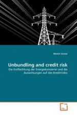 Unbundling and credit risk