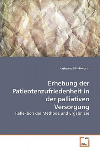 Erhebung Der Patientenzufriedenheit in Der Palliativen Versorgung