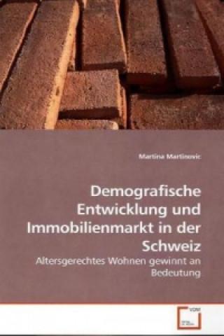 Demografische Entwicklung und Immobilienmarkt in der Schweiz