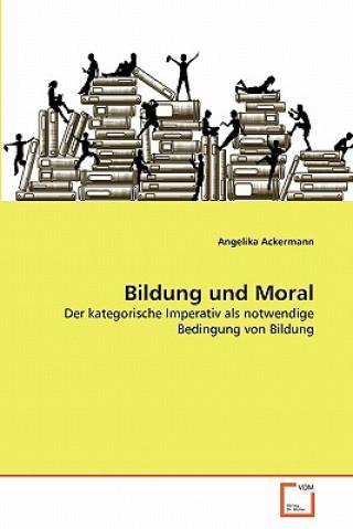 Bildung Und Moral