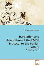 Translation and Adaptation of the EMDR Protocol to the Iranian Culture