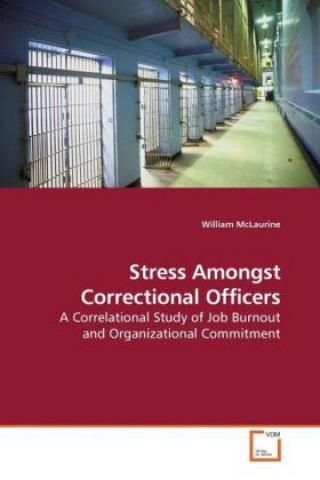 Stress Amongst Correctional Officers