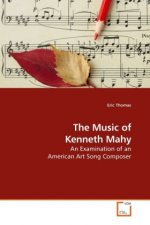 The Music of Kenneth Mahy