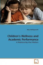 Children's Wellness and Academic Performance