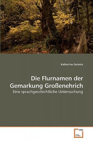 Flurnamen Der Gemarkung Groenehrich