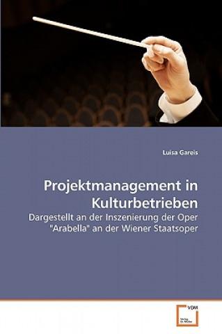 Projektmanagement in Kulturbetrieben